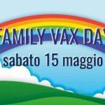 """Covid: Sabato 15 maggio il """"Family vax day"""""""